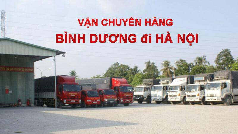 Dịch vụ vận chuyển hàng từ Bình Dương đi Hà Nội